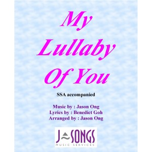 MY LULLABY OF YOU